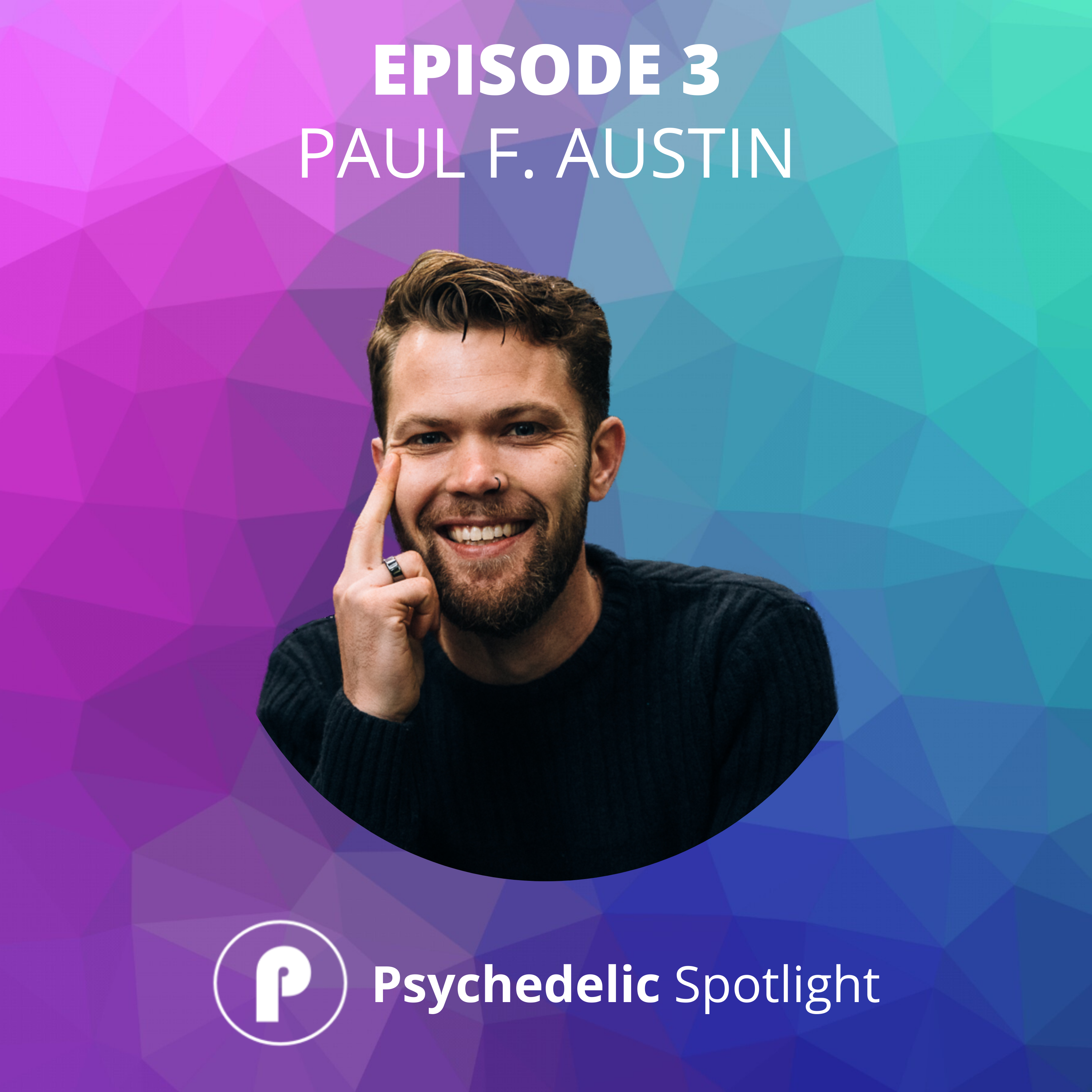Interview with Paul F. Austin