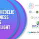 Psychedelic Business News Spotlight: May 7, 2021